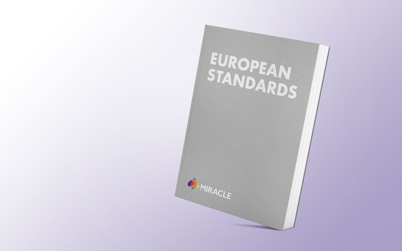 MIRACLE to promote new European Standards